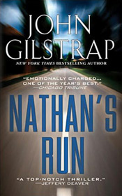 Nathan's Run by John Gilstrap